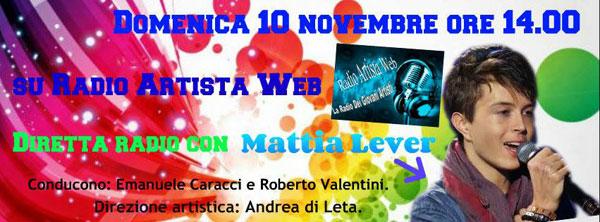 Mattia Lever di Ti Lascio Una Canzone ospite domani a Radio Artista Web