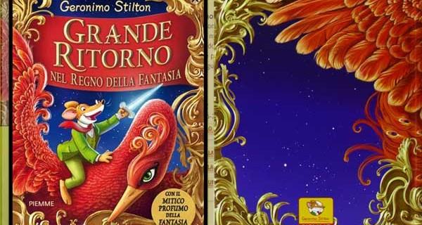 Il nuovo libro di Geronimo Stilton: ecco Grande Ritorno Nel Regno Della Fantasia
