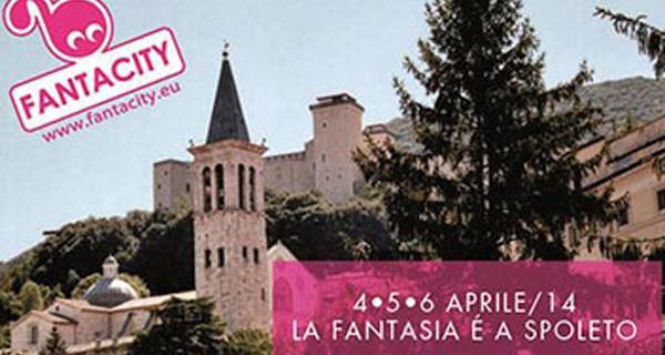 Fantacity 2014 torna a Spoleto dal 4 al 6 aprile. Il programma della manifestazione