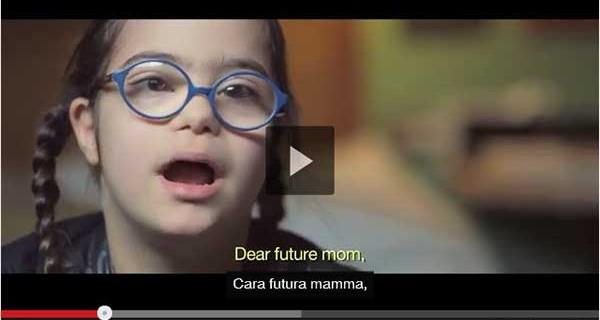 Giornata Mondiale sulla Sindrome di Down: ecco il commovente video della campagna